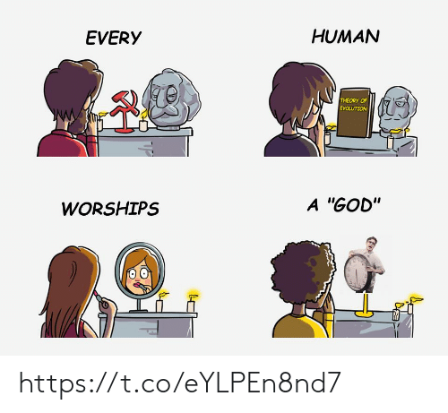 """God, Evolution, and Human: HUMAN  EVERY  THEORY OF  EVOLUTION  A """"GOD""""  WORSHIPS  UP https://t.co/eYLPEn8nd7"""