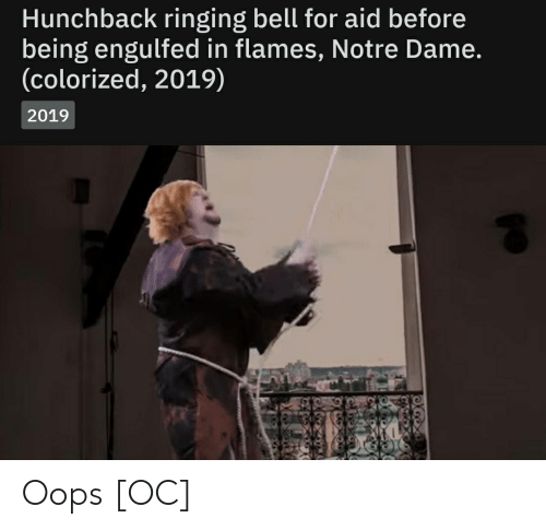 Hunchback Ringing Bell For Aid Before Being Engulfed In