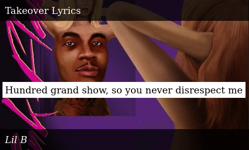 SIZZLE: Hundred grand show, so you never disrespect me