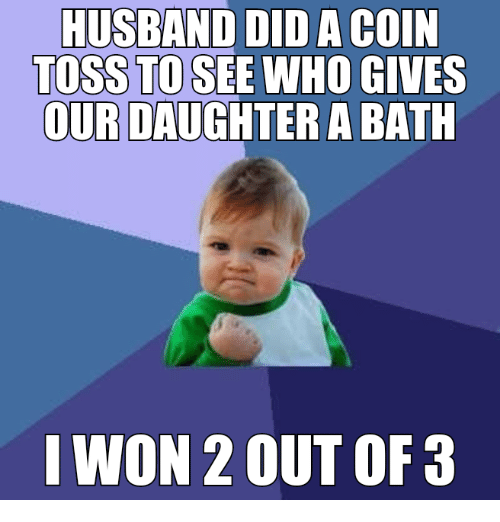 husband did a coin toss to see who gives our 24105111 ✅ 25 best memes about funny comebacks funny comebacks memes