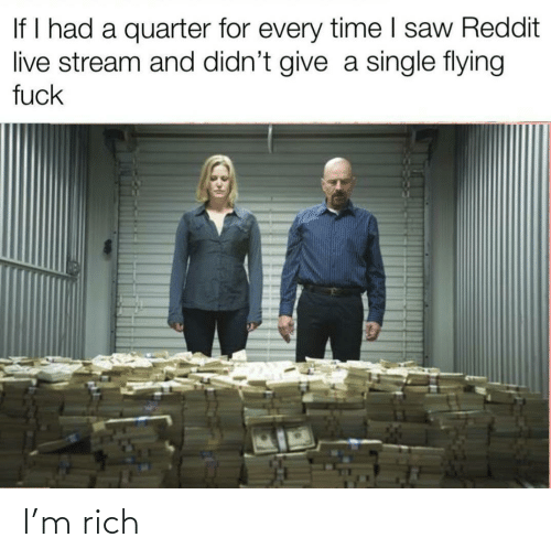 Rich and M: I'm rich