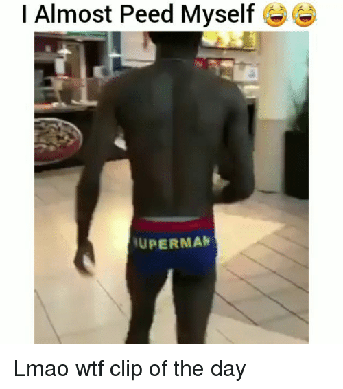 Funny, Lmao, and Wtf: I Almost Peed Myself  UPERMAN Lmao wtf clip of the day