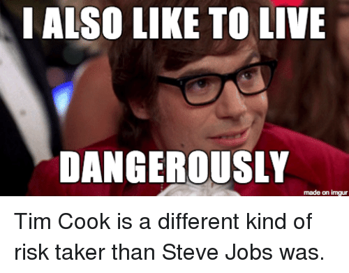I Also Like To Live Dangerously 25+ Best Memes About T...