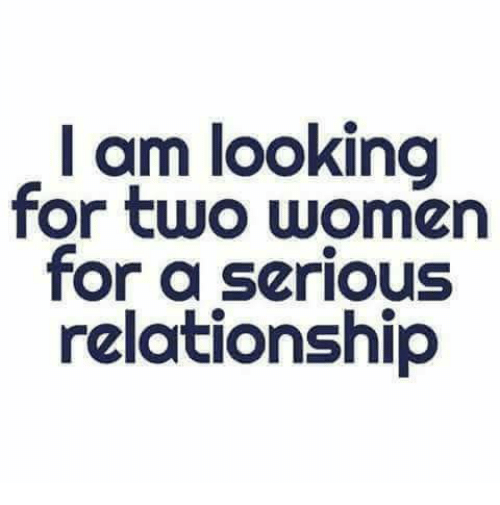 I am looking for a relationship