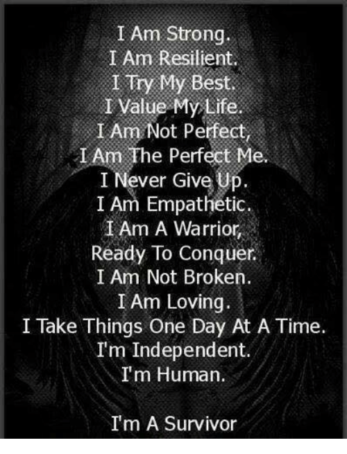 I Am Strong I Am Resilient I Try My Best I Value My Life I ...