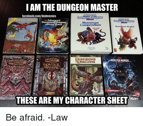 I AM THE DUNGEON MASTER Facebookcomdndmemes Du Sons MONSTER