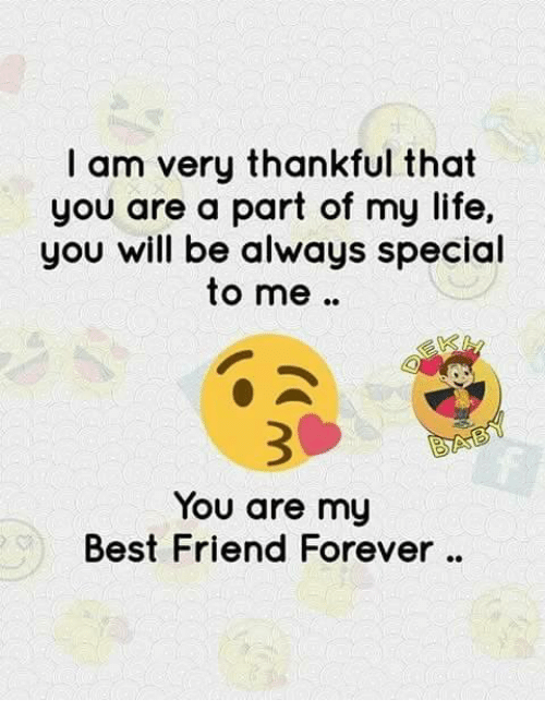 I Am Very Thankful That You Are A Part Of My Life You Will Be Always