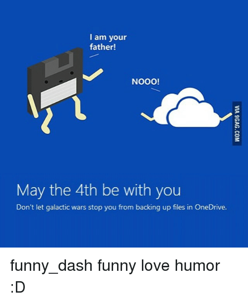 May The 4th Be With You Meme: I Am Your Father! NOOO! May The 4th Be With You Don't Let