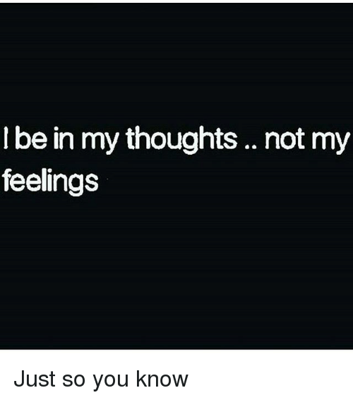 Feelings you know my 25 Signs