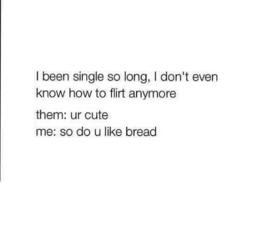 flirting meme with bread mix for a