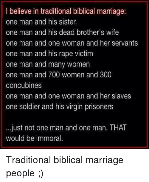 Marriage Memes And Sol Rs I Believe In Traditional Biblical Marriage One Man