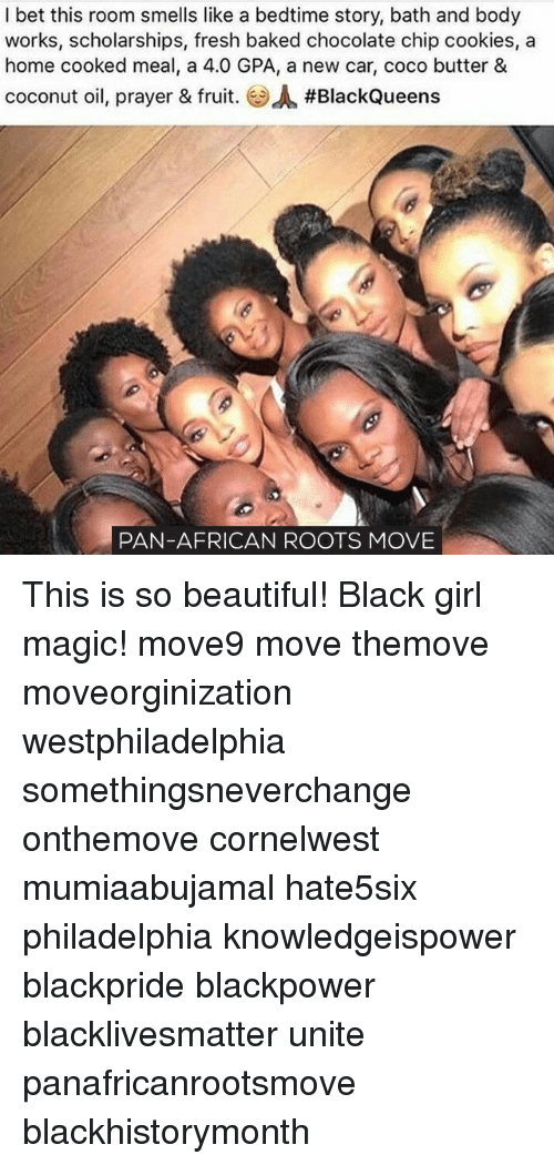 Baked, Beautiful, and Black Lives Matter: I bet this room smells like a bedtime story, bath and body  works, scholarships, fresh baked chocolate chip cookies, a  home cooked meal, a 4.0 GPA, a new car, coco butter &  coconut oil, prayer & fruit. A #BlackQueens  PAN-AFRICAN ROOTS MOVE This is so beautiful! Black girl magic! move9 move themove moveorginization westphiladelphia somethingsneverchange onthemove cornelwest mumiaabujamal hate5six philadelphia knowledgeispower blackpride blackpower blacklivesmatter unite panafricanrootsmove blackhistorymonth