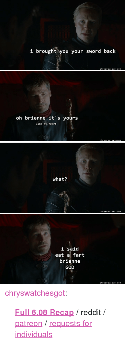 I Brought You Your Sword Back Chrysreviewscom Oh Brienne It's Yours