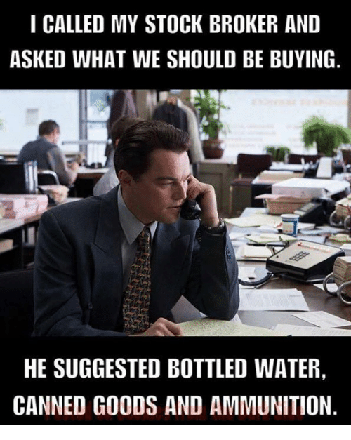 i called my stock broker and asked what we should 19753184 ✅ 25 best memes about stock broker stock broker memes
