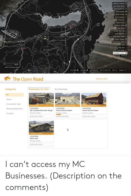 Access, Can, and Comments: I can't access my MC Businesses. (Description on the comments)