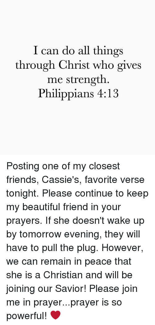 Beautiful Friends And Memes I Can Do All Things Through Christ Who Gives