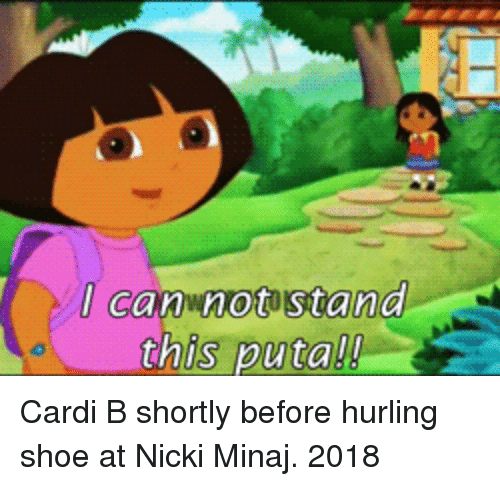 Nicki Minaj, Cardi B, and Minaj: I cannot stand-  this putall Cardi B shortly before hurling shoe at Nicki Minaj. 2018
