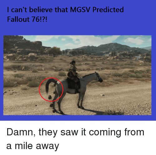 I Can't Believe That MGSV Predicted Fallout 76!?! KONAMI 588 | Saw