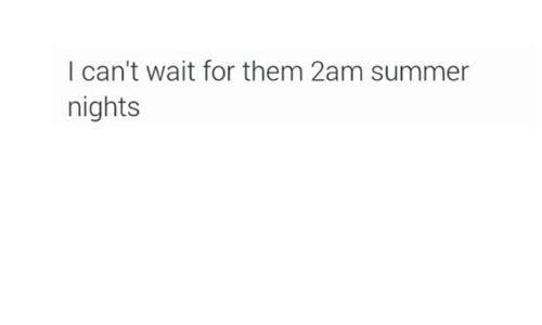 2am, Wait, And I Cant: I Canu0027t Wait For Them 2am