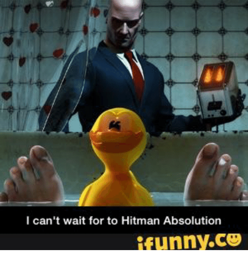 I Can T Wait For To Hitman Absolution Ifunnyco Hitman Meme On Me Me