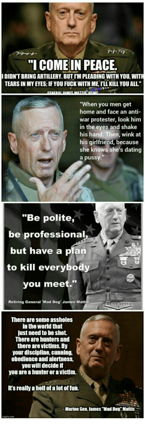 i come in peace ididntbringartillery butim pleading with you with tears 17664290 25 best general mattis meme memes mad dogging memes, jamesness