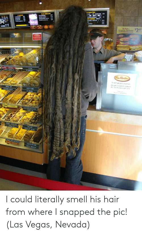 Smell, Las Vegas, and Hair: I could literally smell his hair from where I snapped the pic! (Las Vegas, Nevada)