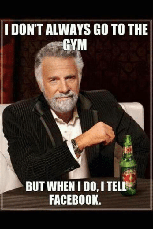 i dont always go to the gym but when i 25429548 ✅ 25 best memes about i dont always go to the gym i dont