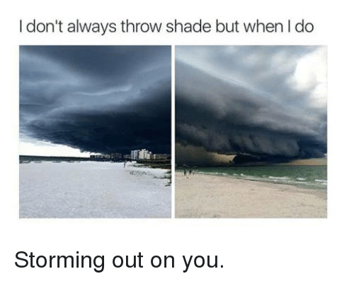 storm out