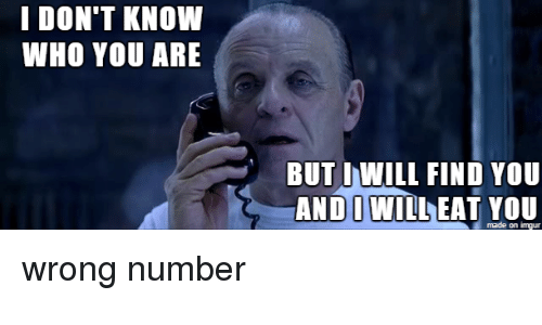 Funny Meme For Wrong Number : ✅ best memes about taken taken memes