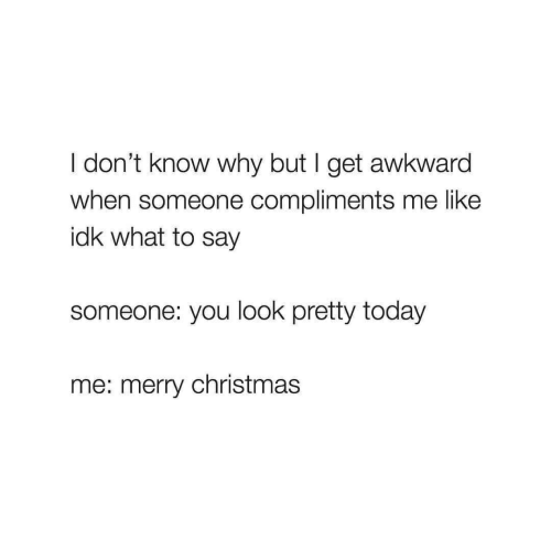 What to say when someone compliments you
