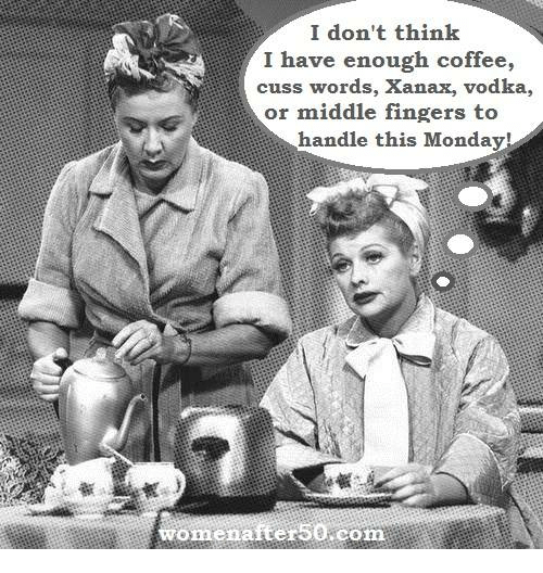 Memes, Xanax, and 🤖: I don't think  I have enough coffee,  cuss words, Xanax, vodka,  or middle fingers to  handle this Monday!  omenafte  com