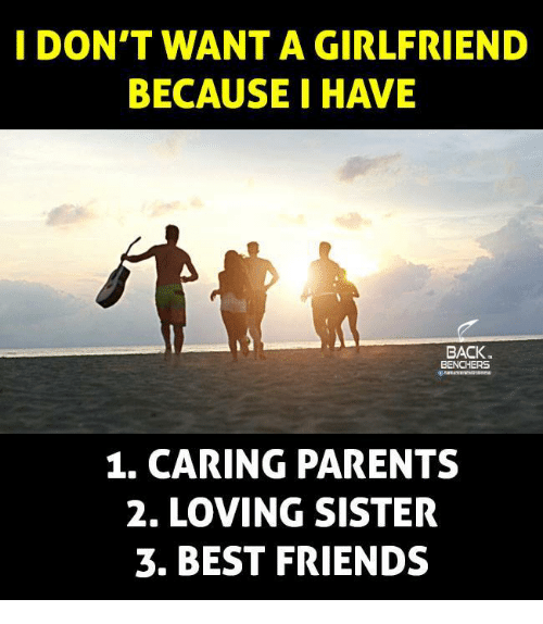 I Dont Want A Girlfriend Because I Have Back Benchers 1 Caring