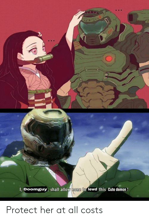 Anime, Cute, and Her: I, Doomguy, shall allow none to lewd this Cute demon! Protect her at all costs