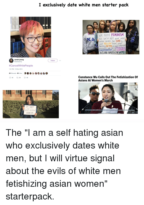 I Exclusively Date White Men Starter Pack We Need FEMINISM