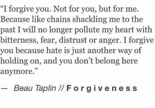 Image result for i forgive you not for you but for me