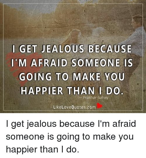 why do you get jealous
