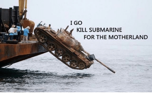 https://pics.me.me/i-go-kill-submarine-for-the-motherland-29180347.png