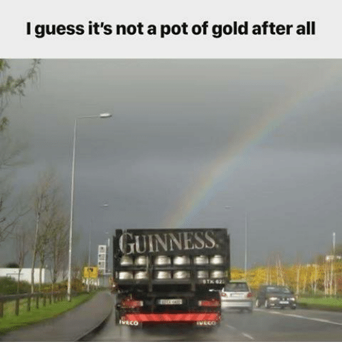 Memes, Guess, and 🤖: I guess it's not a pot of gold after all  GUINNESS  ivtco