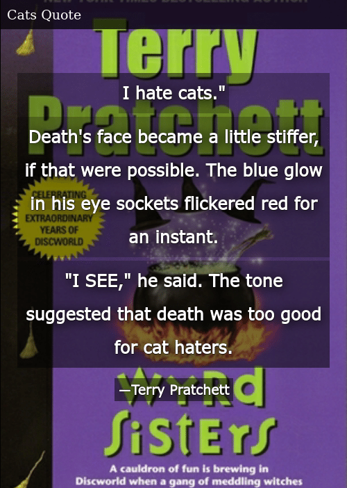 I Hate Cats Death\'s Face Became a Little Stiffer if That ...