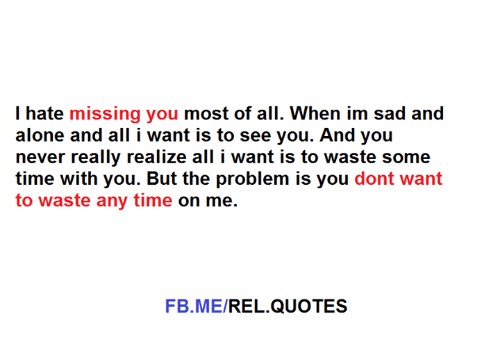 being alone memes and quotes i hate missing you most of all