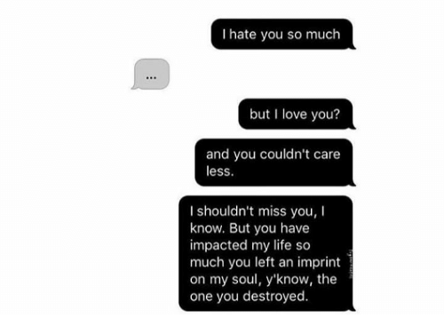 I Hate You So Much but Love You? And You Couldn't Care Less I
