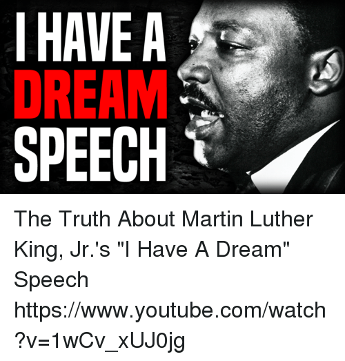 I Have A Dream Speech The Truth About Martin Luther King Jr S I Have