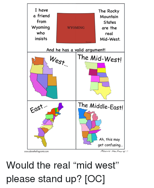 I Have A Friend From Wyoming Who Insists The Rocky Mountain States