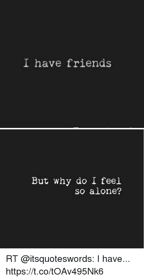 Why do i feel so alone