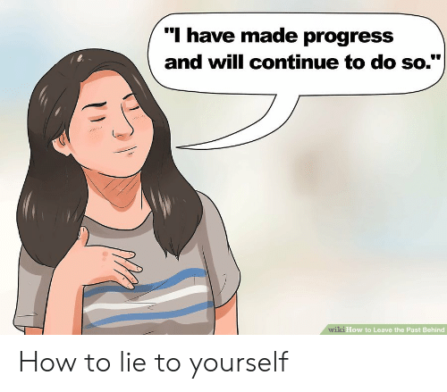 🔥 25+ Best Memes About Lie to Yourself | Lie to Yourself Memes