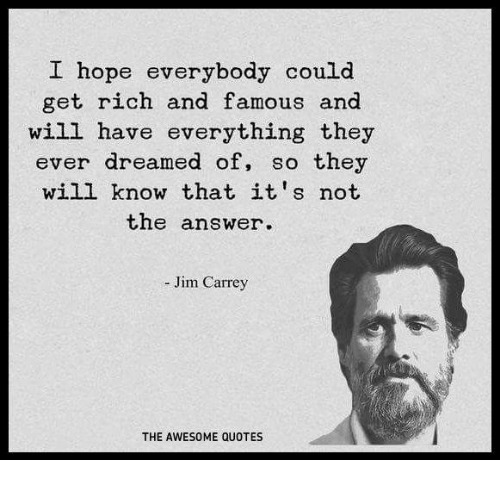Image of: Barack Obama Jim Carrey Quotes And Awesome Hope Everybody Could Get Rich And Famous Funny Hope Everybody Could Get Rich And Famous And Will Have Everything