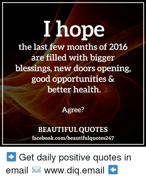 I Hope The Last Few Months Of 2016 Are Filled With Bigger Blessings