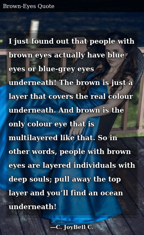 I Just Found Out That People With Brown Eyes Actually Have ...
