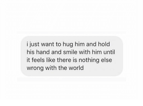 I hold his hand