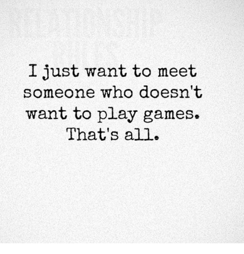 I want to meet people